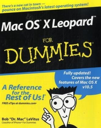 Mac OS X Leopard For Dummies (For Dummies (Computers))