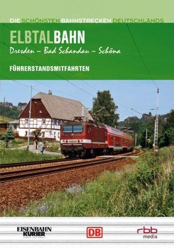 Führerstandsmitfahrten. Elbtalbahn. Dresden - Bad Schandau - Schöna