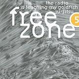 Freezone 5 - the Radio Is Teac