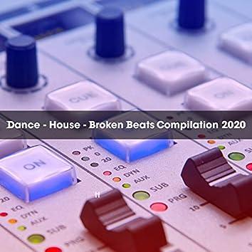 DANCE - HOUSE - BROKEN BEATS COMPILATION 2020