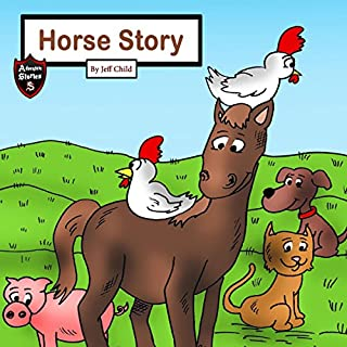 Horse Story: The Farm Animals' Journey cover art