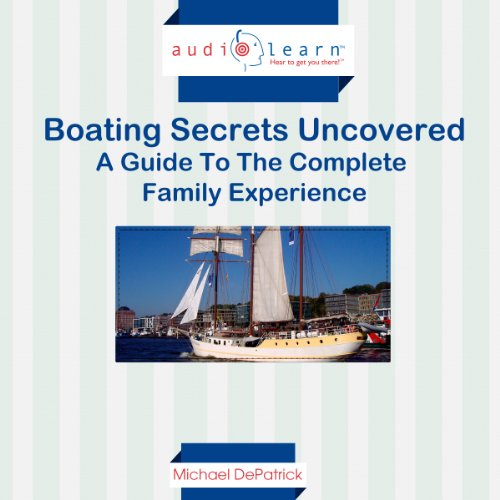 Boating Secrets Uncovered audiobook cover art