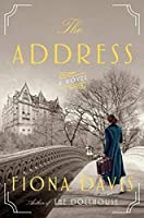 [Fiona Davis] The Address: A Novel - ハードカバー