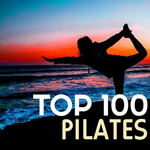 Top 100 Pilates - Vinyasa Flow Yoga Peaceful Sounds, Chill Music for Power Pilates