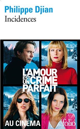 Incidences (L'amour est un crime parfait) (French Edition)