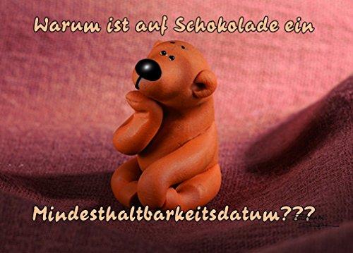 Tatzino Postkarte Humor lustig geistreich Warum ist auf Schokolade C6