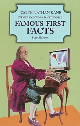 Famous First Facts by Joseph Nathan Kane (2006-12-01)