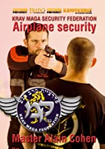 Krav Maga for Airplane Security