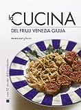 la cucina del friuli venezia giulia