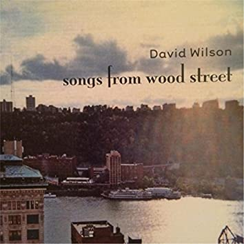 Songs from Wood Street
