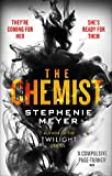 The Chemist: The compulsive, action-packed new thriller from the author of Twilight - Stephenie Meyer