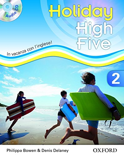 High five on holiday. Student book. Per la Scuola media. Con . Con espansione online: High five on holiday. Student book. Per la Scuola media.  Con espansione online: 2