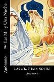 Las Mil y Una Noche (Spanish Edition) (Worldwide Edition)