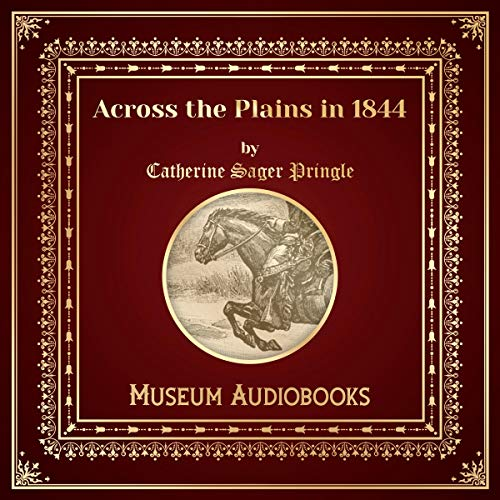 Across the Plains in 1844 audiobook cover art