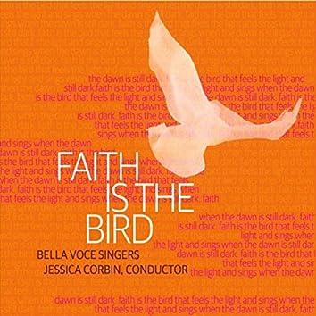 Faith Is the Bird