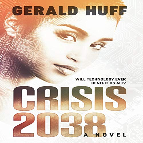 Crisis: 2038: A Novel audiobook cover art