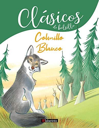 Colmillo Blanco: 4 (Clásicos de Bolsillo)