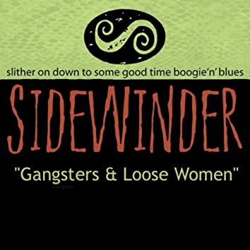 Gangsters and Loose Women