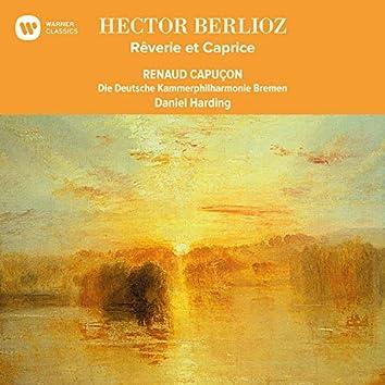 Berlioz: Rêverie et Caprice