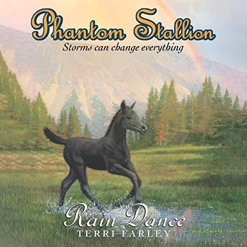 Phantom Stallion: Rain Dance (Volume 12)