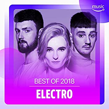 Best of 2018 : Electro