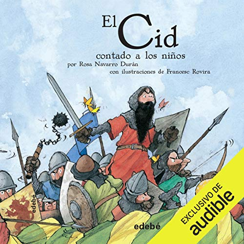 El Cid Contado A Los Niños audiobook cover art