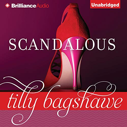 Scandalous Audiobook By Tilly Bagshawe cover art
