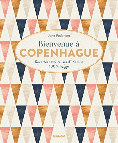 Bienvenue à Copenhague (Bienvenue à table) (French Edition)