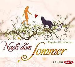 Nach dem Sommer: Lesung mit Annina Braunmiller, Max Felder (6 CDs)