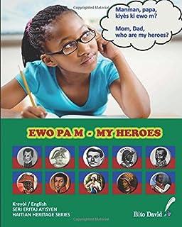 My Heroes - Ewo Pa m