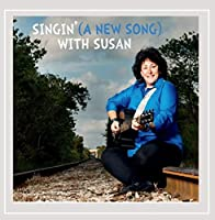 Singin (a New Song) With Susan