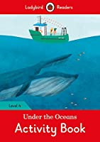 Under the Sea Activity Book Ladybird Readers Level 4