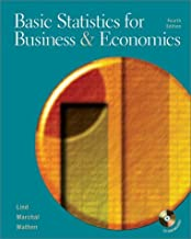 Basic Statistics for Business and Economics [Mcgraw-Hill/Irwin Series Operations and Decision Sciences] by Lind, Douglas A., Marchal, William G., Wathen, Samuel Adam [Mcgraw-Hill (Tx),2002] [Hardcover] 4th Edition