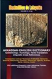 Akkadian-English Dictionary. Volume II (G-Q): Epistemology. Etymology. Terminology. History. Texts translation. Linguistic cross-references (Akkadian-English Dictionary, Lexicon and Thesaurus1)