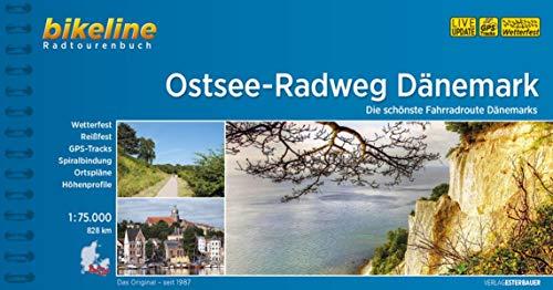 Ostsee-Radweg Dänemark: Die schönste Fahrradroute Dänemarks, 1:75.000, 828 km, wetterfest/reißfest, GPS-Tracks Download, LiveUpdate (Bikeline Radtourenbücher)