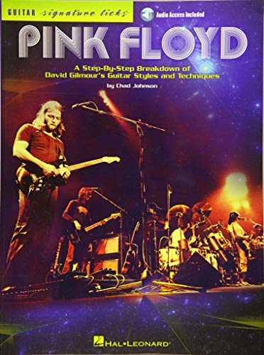 Pink Floyd: A Step-by-Step Breakdown of David Gilmour's Guitar Styles and Techniques