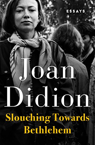 Slouching Towards Bethlehem: Essays (English Edition)