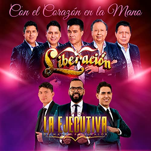 Liberación & Banda La Ejecutiva de Mazatlán Sinaloa