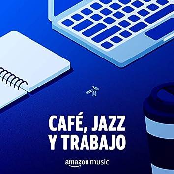 Café, Jazz y Trabajo