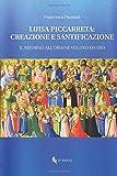 Luisa Piccarreta: creazione e santificazione: Il ritorno all'ordine voluto da Dio