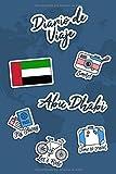 Diario de Viaje Abu Dhabi: Diario de Viaje | 106 páginas, 15.24 cm x 22.86 cm | Para acompañarle durante su estancia.