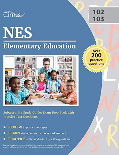 Compare Textbook Prices for NES Elementary Education Subtest 1 & 2 Study Guide: Exam Prep Book with Practice Test Questions  ISBN 9781635307900 by Cirrus