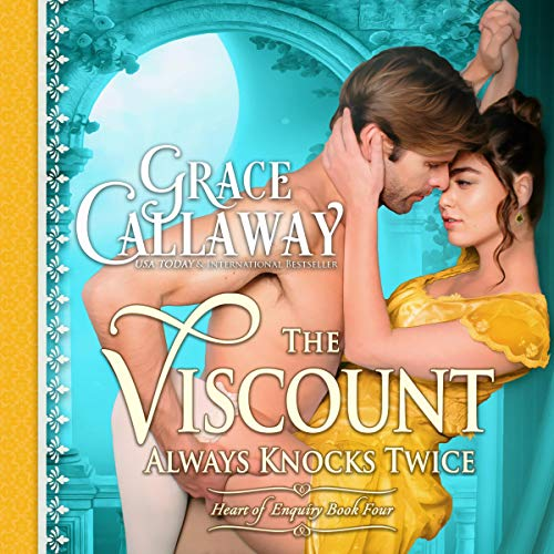 The Viscount Always Knocks Twice: Heart of Enquiry, Book 4