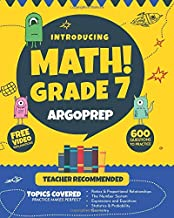 Introducing MATH! Grade 7 by ArgoPrep: 600+ Practice Questions + Comprehensive Overview of Each Topic + Detailed Video Explanations Included | 7th Grade Math Workbook PDF