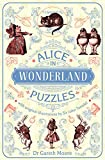Alice in Wonderland Puzzles: With Original Illustrations by Sir John Tenniel