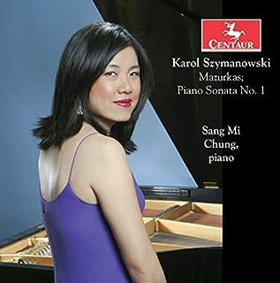 Szymanowski: Mazurka - Sonata No. 1, Op. 8 by Sang Mi Chung