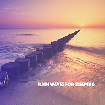 Rain Waves For Sleeping