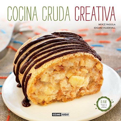 Cocina Cruda Creativa (Cocina natural)