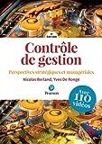 Contrôle de gestion - Perspectives stratégiques et managériales - 4e édition | avec 110 vidéos