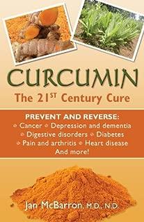 Curcumin: The 21st Century Cure